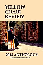 Yellow Chair Review 2015 Anthology by Sarah…