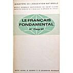 Le Français Fondamental (1er Degré):…