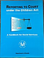 Reporting to Court Under the Children Act by…