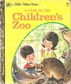 A Visit to the Children's Zoo (A Little…
