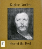 Eugene Carriere : Seer of the Real -…