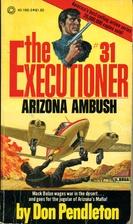 Arizona Ambush (The Executioner No. 31) by…