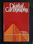 Digital cartography by Robert G. Cromley