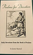 Psalms for Devotion by Jeanie Maxwell