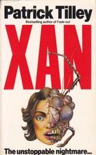 Xan by Patrick Tilley