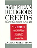 American Religious Creeds, Volume II by J.…