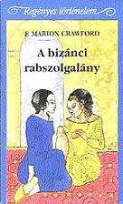 A bizánci rabszolgalány by…