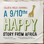 Ollie's Field Journal: A 9/10ths Happy Story…