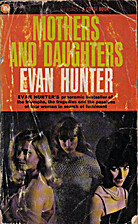Mothers and Daughters by Evan Hunter