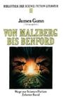 Von Malzberg bis Benford. Heyne Bibliothek der Science Fiction Literatur 99. Wege zur Science Fiction 10. - James Gunn