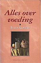 Alles over voeding by Ellen Govers
