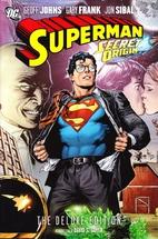 Superman: Secret Origin Deluxe Edition (TPB)…