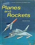 Planes and Rockets by Edward Victor