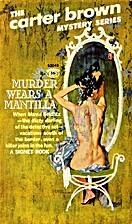 Murder Wears a Mantilla by Carter Brown