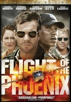 Flight of the Phoenix [2004 film] by John…