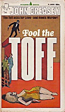 Fool the Toff by John Creasey