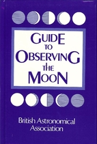 Guide to Observing the Moon by British…