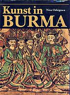 Kunst in Burma by Nina Oshegowa