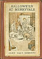 Hallowe'en at Merryvale by Alice Hale…