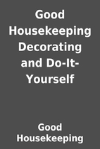 Good Housekeeping Decorating and…