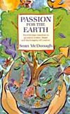 Passion for the Earth (Ecology and Justice)…