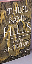 these same hills by E. R. Zietlow