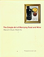 The simple art of marrying food and wine by…