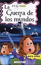 La Guerra De Los Mundos / the War of the…