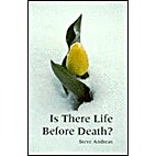 Is There Life Before Death? (I Was An…