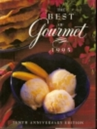 The Best of Gourmet 1995 Featuring the…