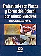 Tratamiento con placas y corrección oclusal…