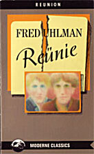 Reünie : een novelle by Fred Uhlman