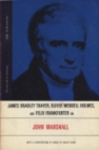 James Bradley Thayer, Oliver Wendell Holmes,…