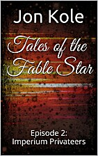 Imperium Privateers (Tales of the Fable Star…