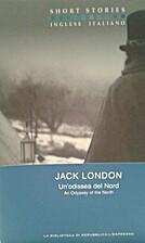 Un'odissea del Nord by Jack London