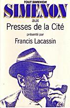 Simenon aux Presses de la Cité by Francis…