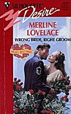 Wrong Bride, Right Groom by Merline Lovelace