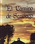 El Camino de Santiago by Brian y Marcus Tate