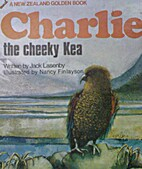 Charlie the cheeky kea by Jack Lasenby