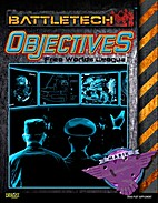 Objectives: Free Worlds League by Nicholas…