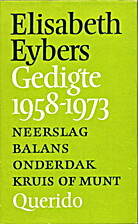Gedigte 1958-1973 by Elisabeth Eybers