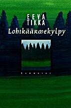 Lohikäärmekylpy : romaani by Eeva…
