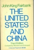 The United States and China by John King…