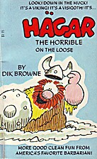 Hagar the Horrible on the Loose by Dik…