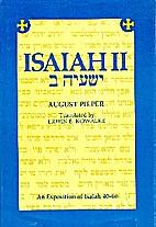 Isaiah II = [Yesha`yah 2] : an exposition of…