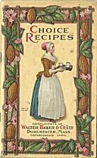 Choice Recipes by Miss Parloa