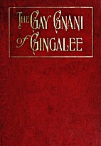 The Gay Gnani of Gingalee by Florence…