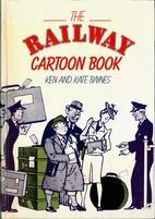Railway Cartoon Book by Ken Baynes