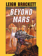 Beyond Mars by Leigh Brackett