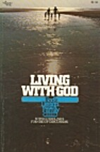 Living with God Guide by The Navigators